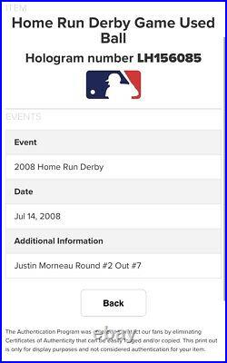 JUSTIN MORNEAU 2008 Home Run Derby Champ Signed Game Used Ball All Star MLB Auth