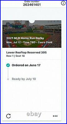 Selling Ticket Stub! (Section 305, Row 1) 2021 Home Run Derby @ Coors Field